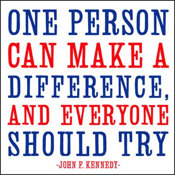 text - One person can make a difference, and everyone should try