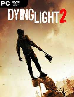 Dying Light 2 Crack PC Download Torrent CPY
