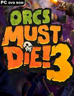 Orcs Must Die 3 Crack PC Download Torrent CPY