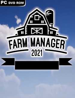 Farm Manager 2021 Crack PC Download Torrent CPY