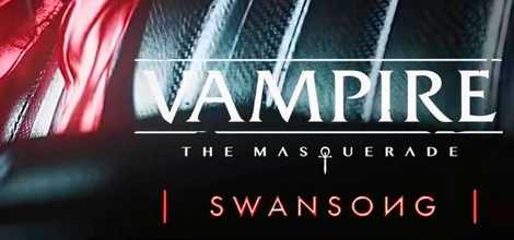 Vampire The Masquerade  Swansong Crack PC Download Torrent CPY