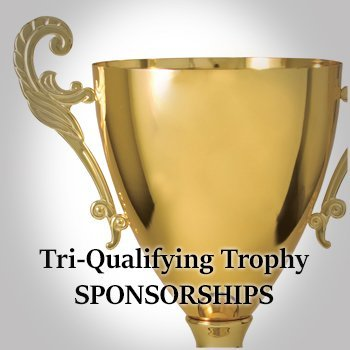 Tri Qualifying Trophy Sponsorships for store.
