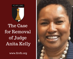 The Case for Removal of Judge Anita Kelly