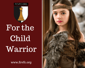 For the Child Warrior