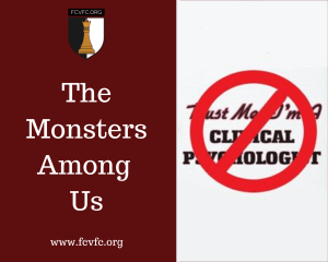 The Monsters Among Us: A Letter to the Licensing Boards