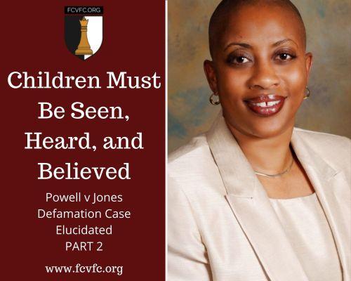 Children Must Be Seen, Heard, and Believed: Powell v Jones Defamation Case Elucidated (Part 2)