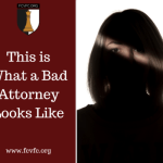 This is What a Bad Attorney Looks Like