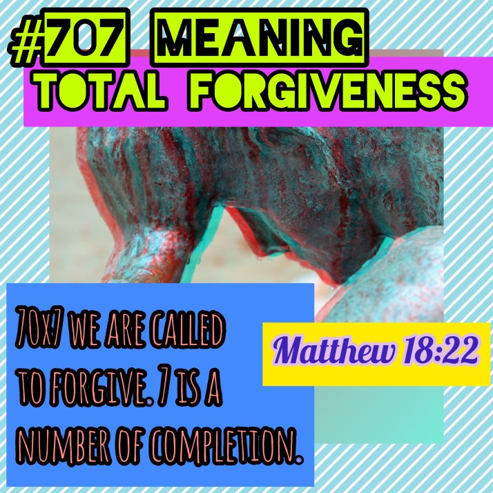 The SPIRITUAL MEANING OF #707 - FD11-11Ministries org