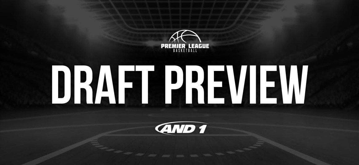 PLB DRAFT NIGHT PREVIEW – WOMEN