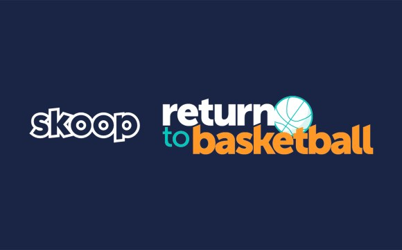 NEW ASSOCIATION PARTNER: SKOOP (RETURN TO BASKETBALL)