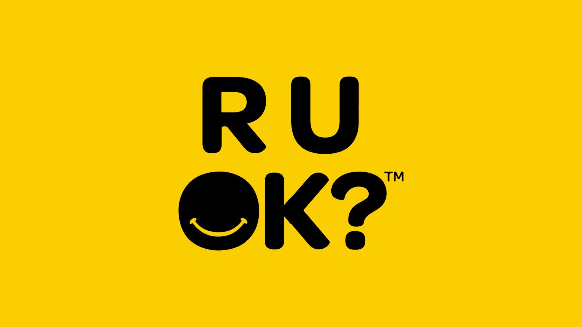 R U OK? DAY FOCUSES ON BUILDING CONFIDENCE TO NAVIGATE DIFFICULT CONVERSATIONS
