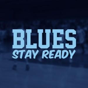 BLUES STAY READY