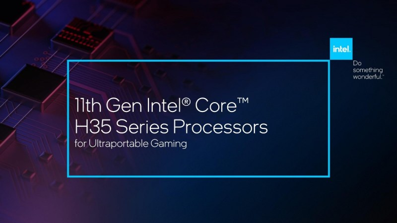 Intel announces 11th Gen mobile H processors, Alder Lake and more