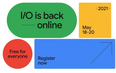 Google I/O 2021 is happening, will be virtual with free attendance