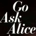 Wicked Wednesday #203 – Go Ask Alice