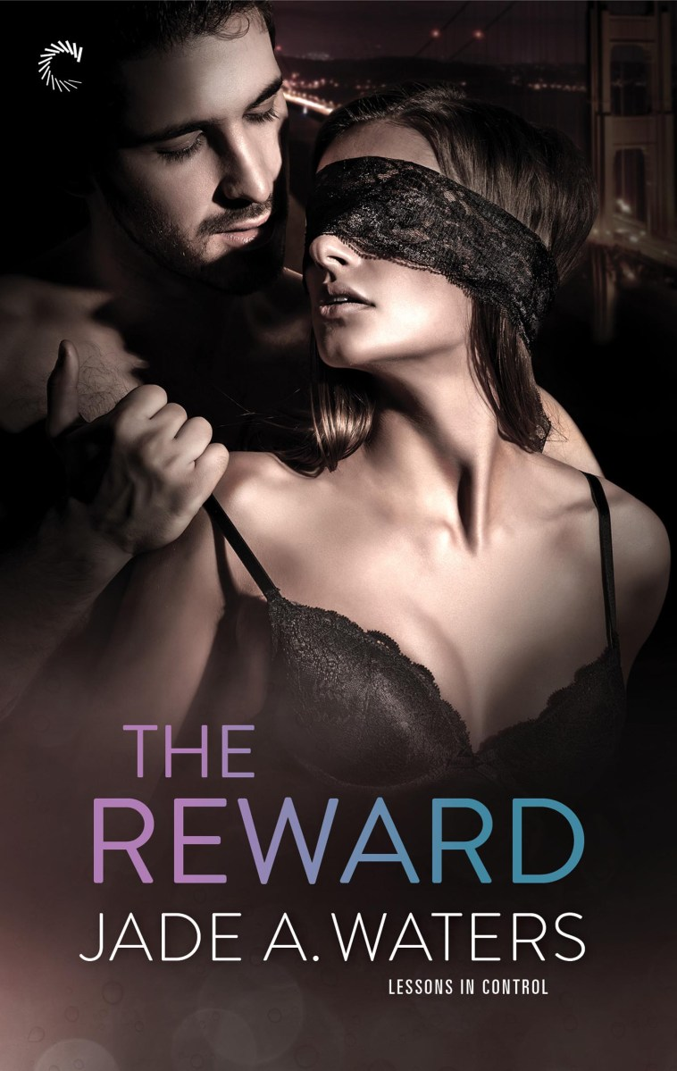 Guest Blogger Jade A. Waters Gives Us The Reward!!!
