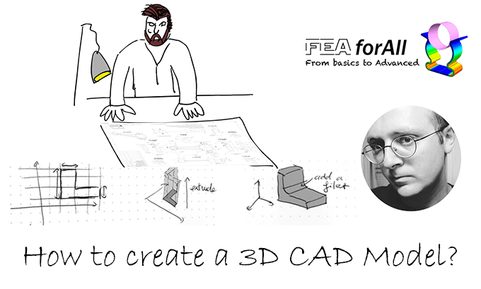How to create a 3D CAD model?