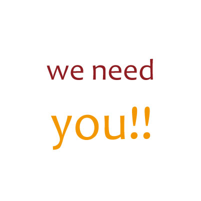 we need you!!