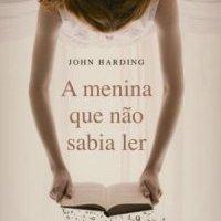 A Menina Que Não Sabia Ler (John Harding)