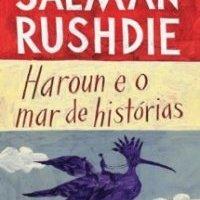 Haroun e o Mar de Histórias (Salman Rushdie)