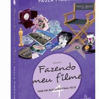 Fazendo Meu Filme 4 – Fani em Busca do Final Feliz (Paula Pimenta)