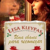Uma Chance Para Recomeçar (Lisa Kleypas)