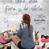 Minha Vida Fora de Série - 3° Temporada (Paula Pimenta)