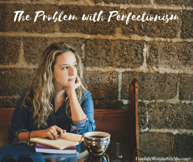 The Problem with Perfectionism