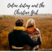 Online Dating and the Christian Girl
