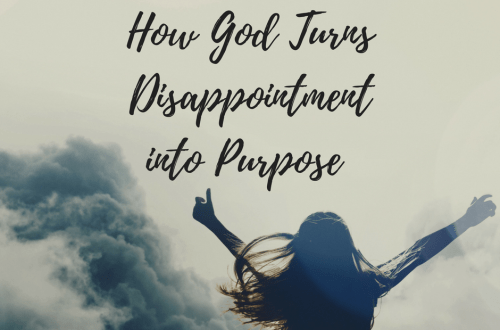 How God Turns Disappointment into Purpose