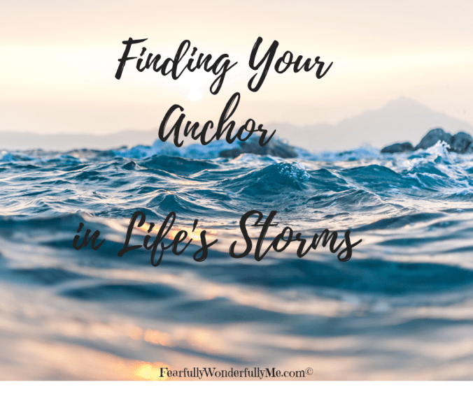 Finding Your Anchor in Life's Storms