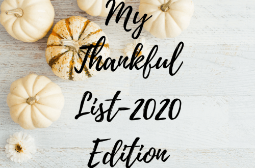 My Thankful List-2020 Edition