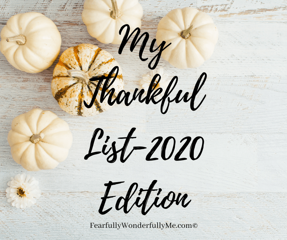 My Thankful List-2020 Edition