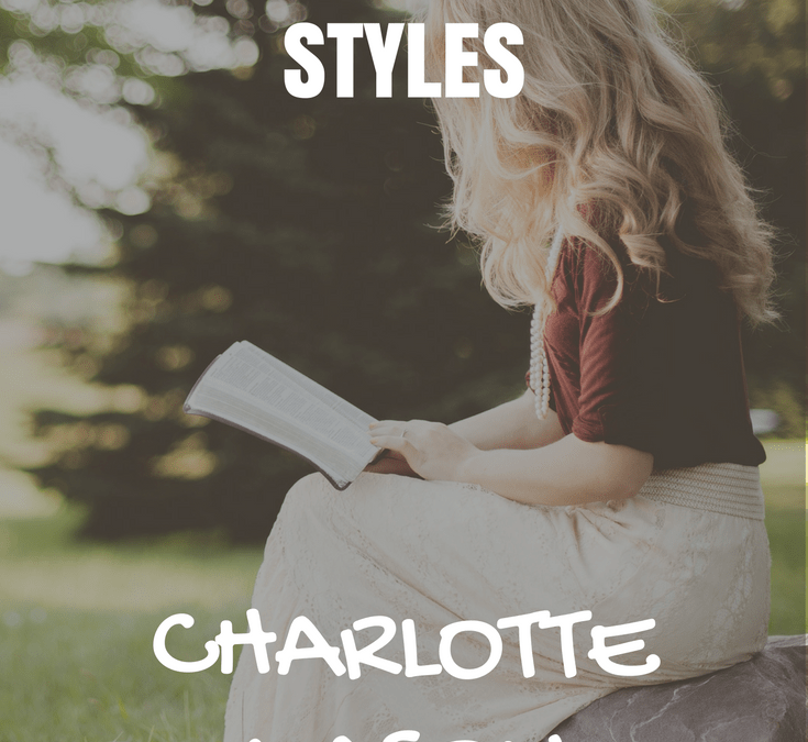 Charlotte Mason | The Ultimate Guide to Homeschooling Styles