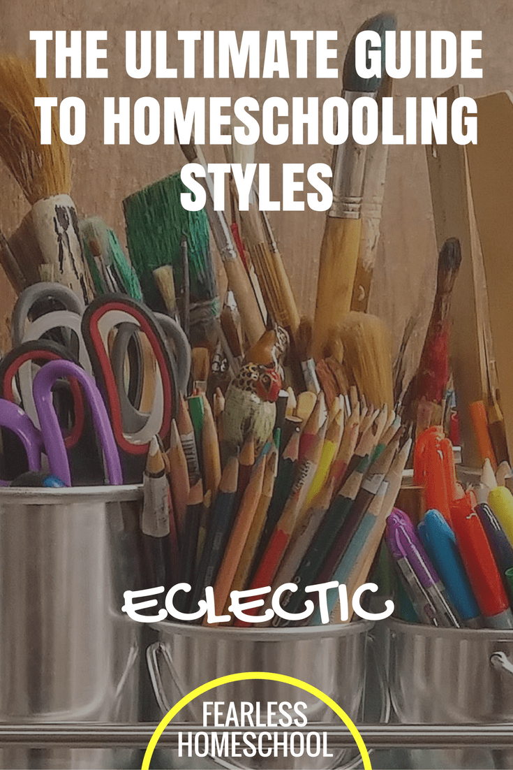 Eclectic Homeschooling | The Ultimate Guide to Homeschooling Styles