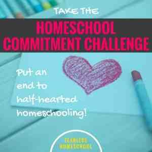 Take the Homeschool Commitment Challenge!