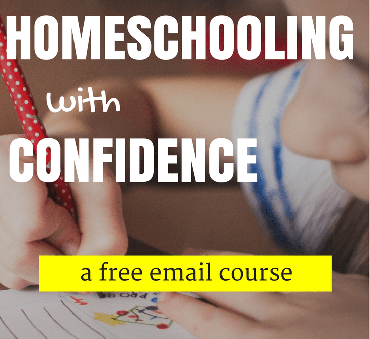 Begin Homeschooling with Confidence | A free email course!
