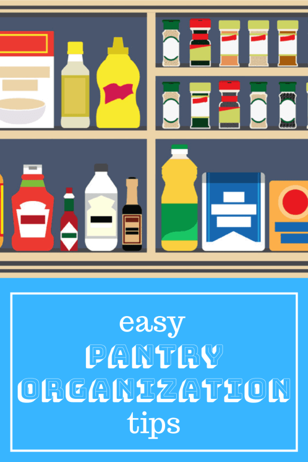 easy pantry organization tips graphic