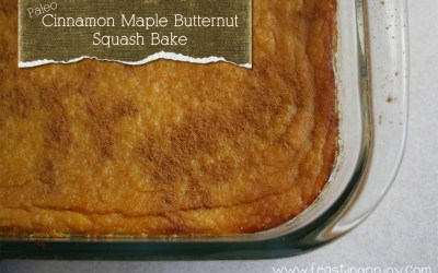 Paleo Cinnamon Maple Butternut Squash Bake