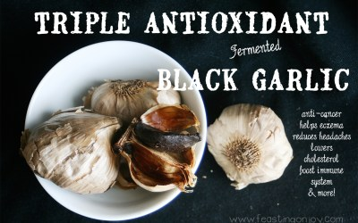 Triple Antioxidant Fermented Black Garlic