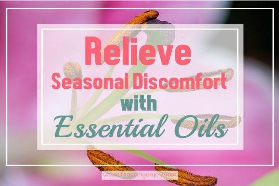 Relieve Seasonal Discomfort with Essential Oils 1 | Feasting On Joy