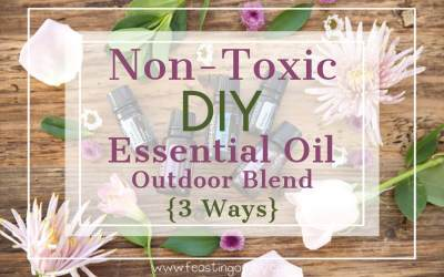 Non-Toxic DIY Essential Oil Outdoor Blend | Feasting On Joy