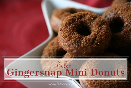 Paleo Gingersnap Mini Donuts | Feasting On Joy