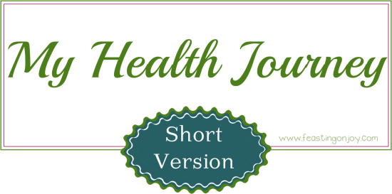 My health journey Short version