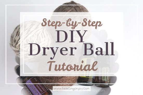 Step-by-Step DIY Dryer Ball Tutorial 1 | Feasting On Joy