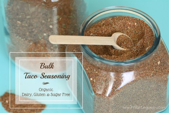 Organic Gluten, Dairy, Sugar Free Bulk Taco Seasoning | Feasting On Joy