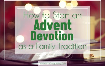 How to Start an Advent Devotion as an Annual Family Tradition