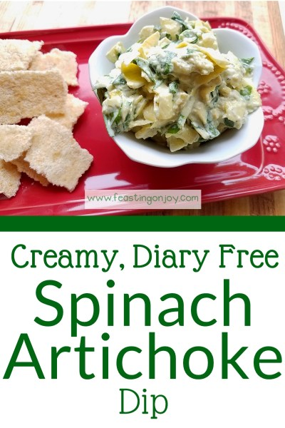 Creamy, Diary Free Spinach Artichoke Dip | Feasting On Joy