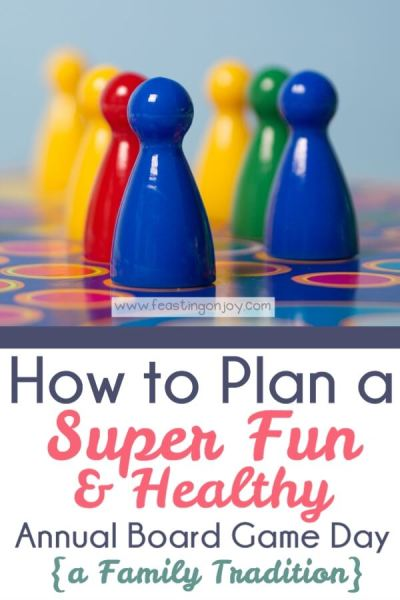 How to Plan a Super Fun & Healthy Annual Board Game Day {A Family Tradition} | Feasting On Joy