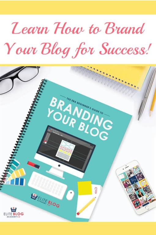 Learn How to Brand Your Blog for Success